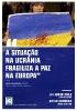 """""""A SITUAÇÃO NA UCRÂNIA FRAGILIZA A PAZ NA EUROPA""""_1"""